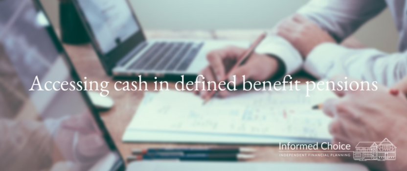 Accessing cash in defined benefit pensions