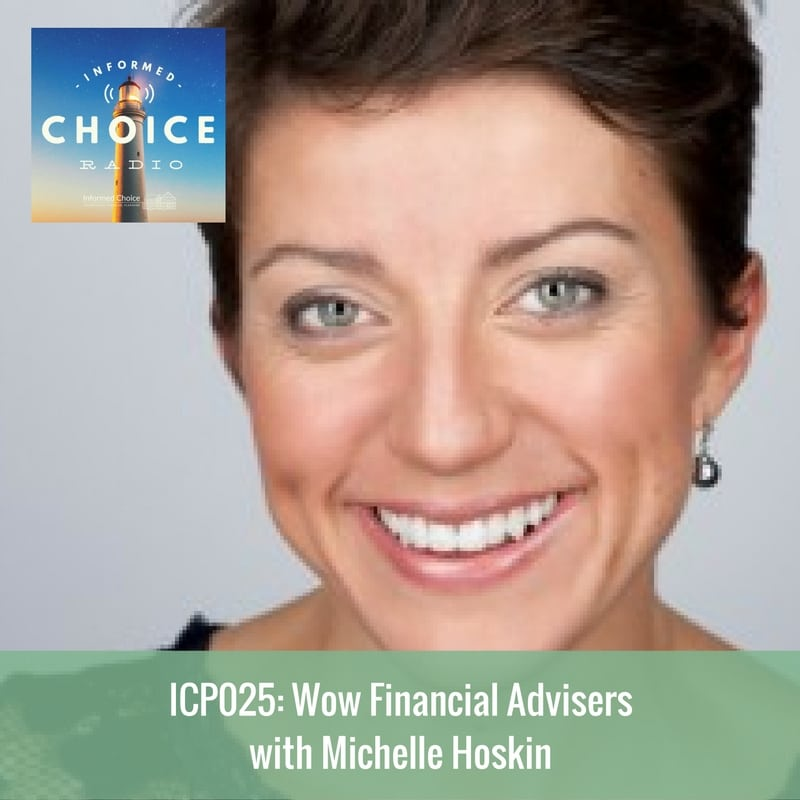 ICP025 Wow Financial Advisers with Michelle Hoskin