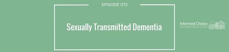 Podcast 072: Sexually transmitted dementia