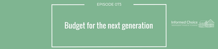 ICP073: Budget for the next generation