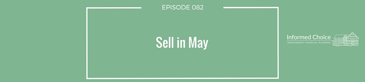 Podcast 082: Sell in May