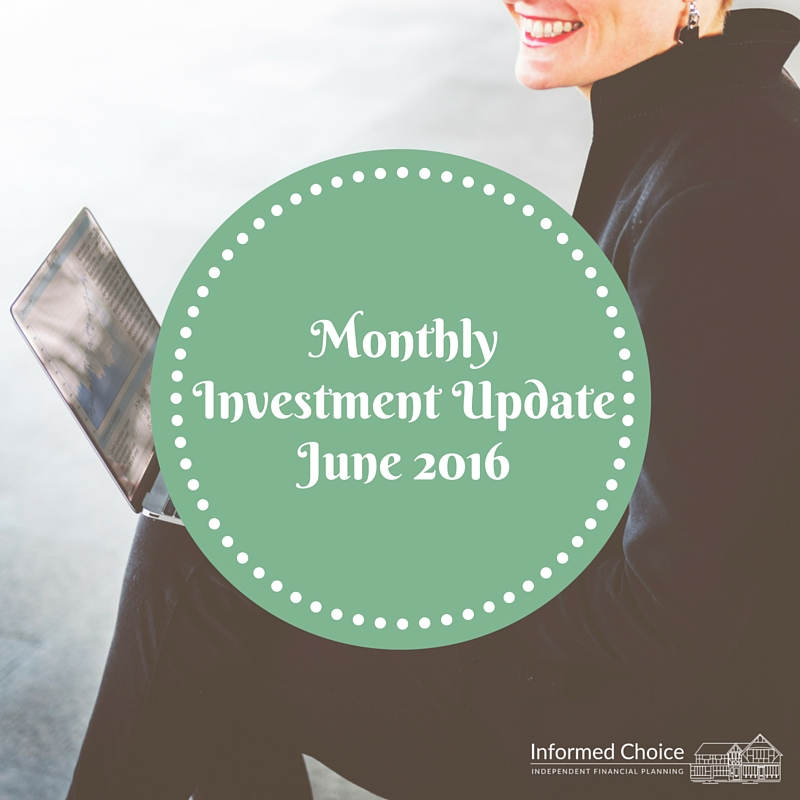 Monthly Investment Update June 2016