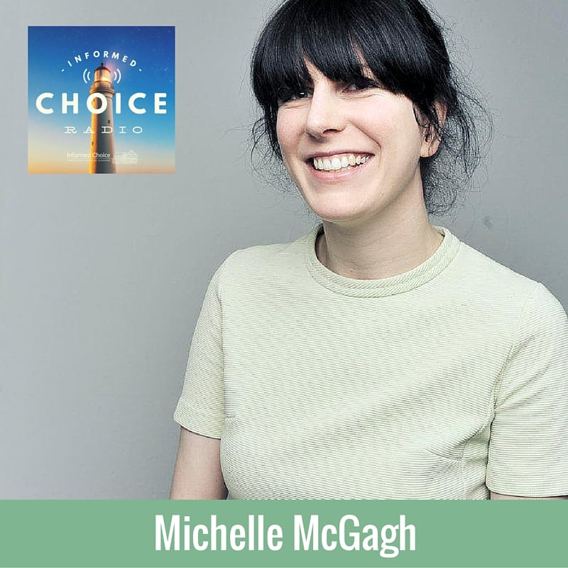 Informed Choice Radio 085: Michelle McGagh, Year Of Buying Nothing