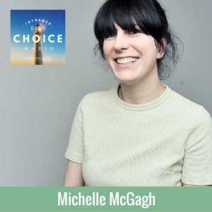 Informed Choice Radio 085 - Michelle McGagh, Year Of Buying Nothing