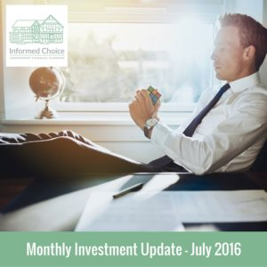 Monthly Investment Update July 2016