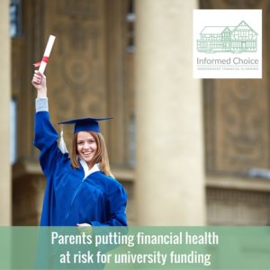 Parents putting financial health at risk for university funding