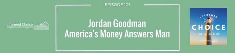 ICR105_ Jordan Goodman, America's Money Answers Man(1)