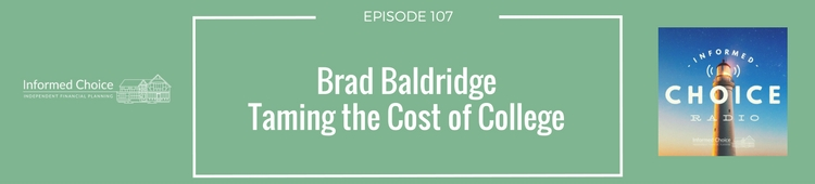ICR107_ Brad Baldridge, Taming the Cost of College(1)