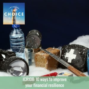 Informed Choice Radio 108_ 10 ways to improve your financial resilience