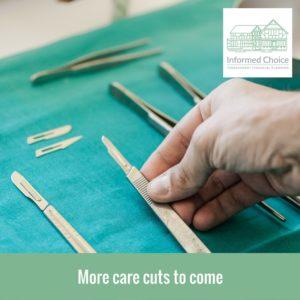 More care cuts to come