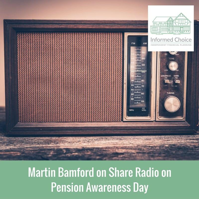Martin Bamford on Share Radio on Pension Awareness Day