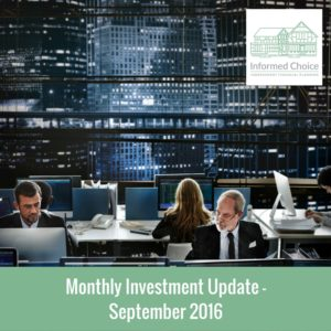 Monthly Investment Update September 2016