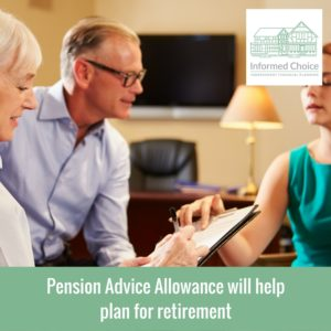 Pension Advice Allowance will help plan for retirement
