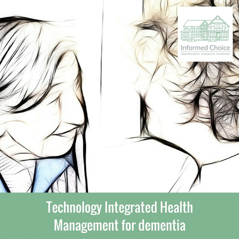 Technology Integrated Health Management for dementia