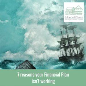 7 reasons your Financial Plan isn't working