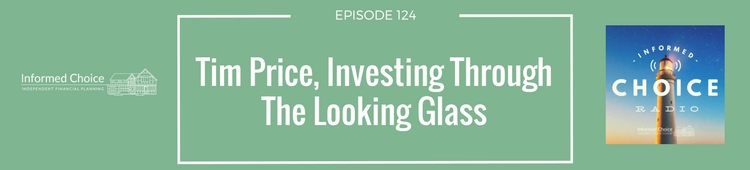 Tim Price, Investing Through The Looking Glass