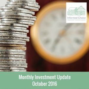 Monthly Investment Update October 2016