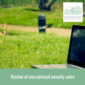 Review of non-advised annuity sales