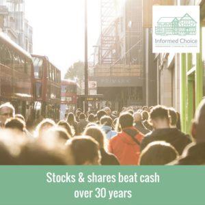 Stocks & shares beat cash over 30 years