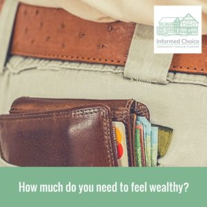How much do you need to feel wealthy?