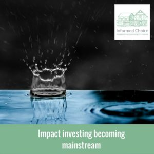 Impact investing becoming mainstream