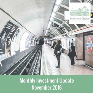 Monthly Investment Update November 2016