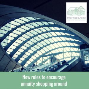 New rules to encourage annuity shopping around