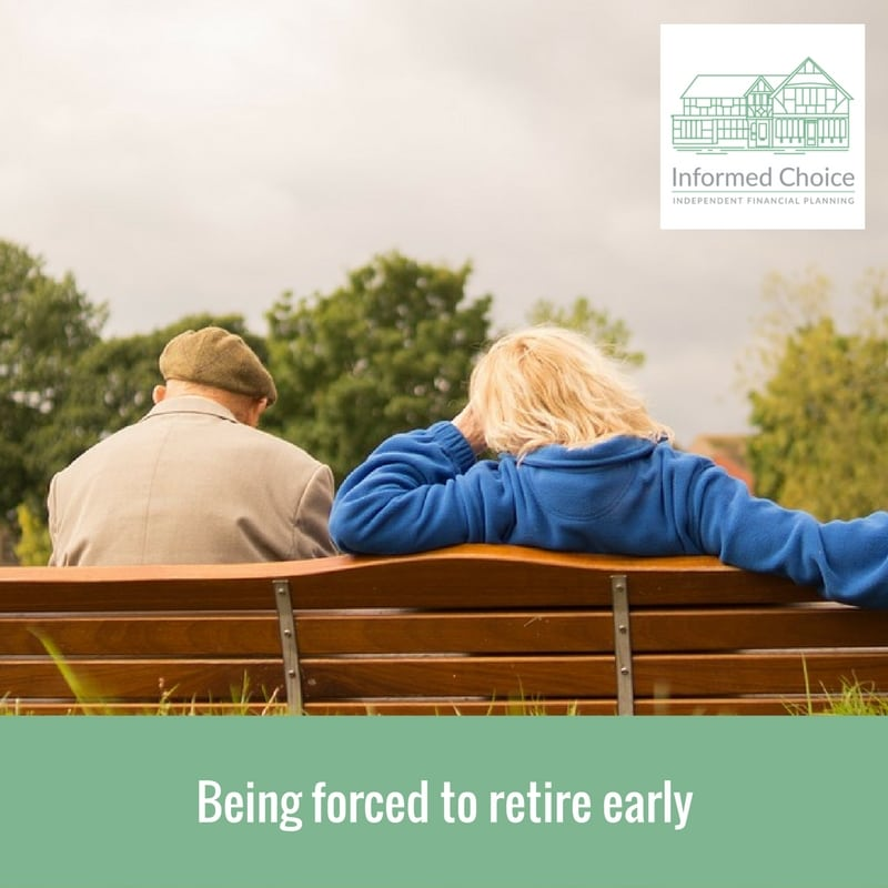 Being forced to retire early