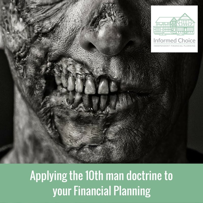Applying the 10th man doctrine to your Financial Planning