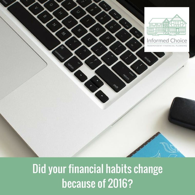 Did your financial habits change because of 2016?