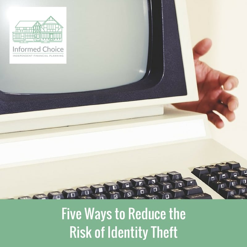 Five Ways to Reduce the Risk of Identity Theft