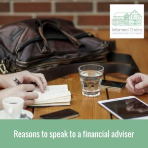 Reasons to speak to a financial adviser