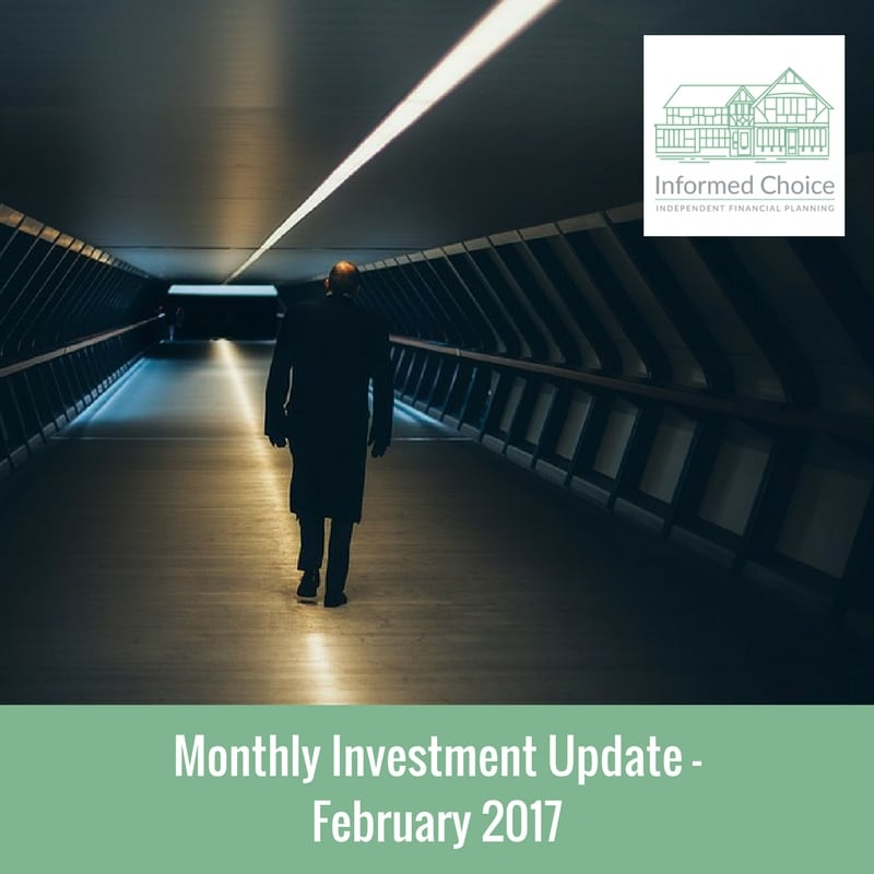 Monthly Investment Update – February 2017
