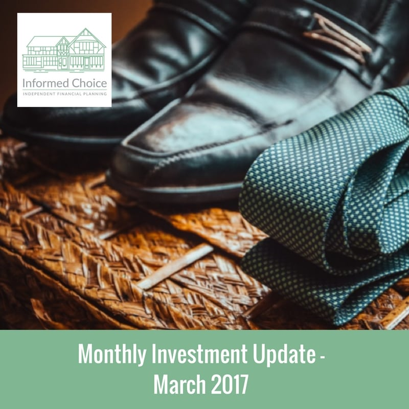 Monthly Investment Update – March 2017