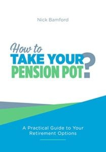 How to Take Your Pension Pot