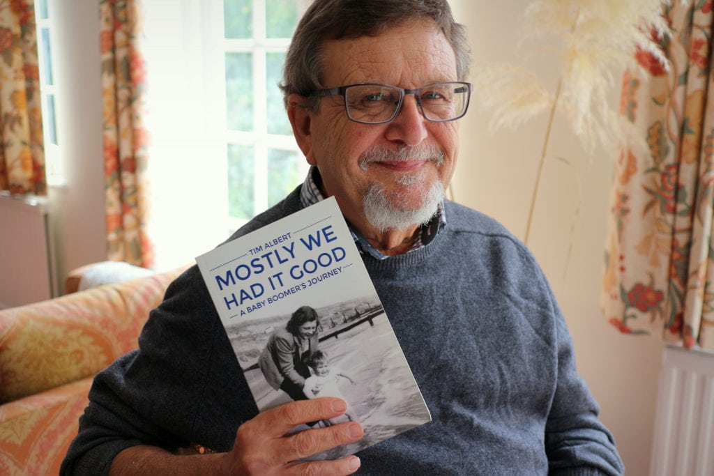 Mostly We Had It Good by Tim Albert